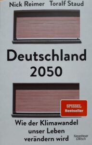 """Im Gespräch mit...Nick Reimer über """"Deutschland 2050. Wie der Klimawandel unser Leben verändern wird"""" @ Petrikirche"""
